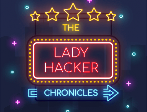 The lady hacker chronicles chapter VI