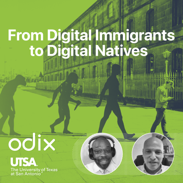 From Digital Immigrants to Digital Natives: a conversation with Dr. Oren Eytan & Vic Malloy